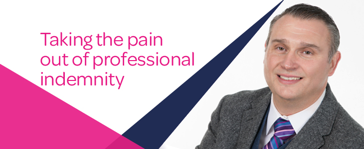 Taking the pain out of professional indemnity
